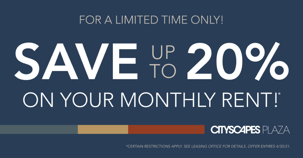 Save up to 20% on your monthly rent!